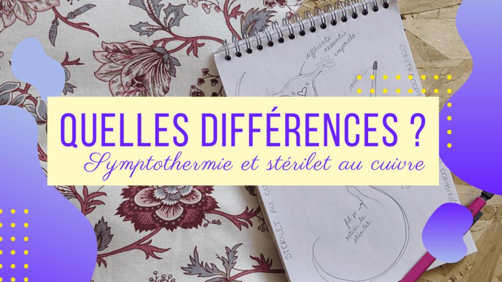 Quelles Sont Les Différences Entre La Contraception Naturelle Et Le Stérilet Au Cuivre ?